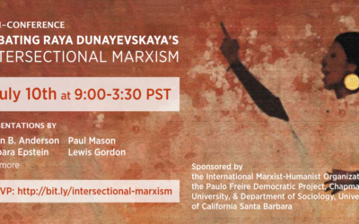 Mini-Conference: Debating Raya Dunayevskaya's Intersectional Marxism