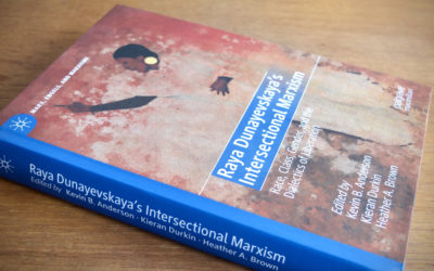 [Video] Raya Dunayevskaya's Intersectional Marxism